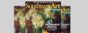 "Featured in Southwest Art  ""40 Prominent People in Western Art World"""
